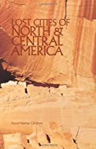 Lost Cities of North & Central America (Lost Cities Series)