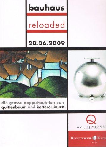 Bauhaus reloaded: 20.06.2009, Sonderauktion Haus für Kunst, München-Messe