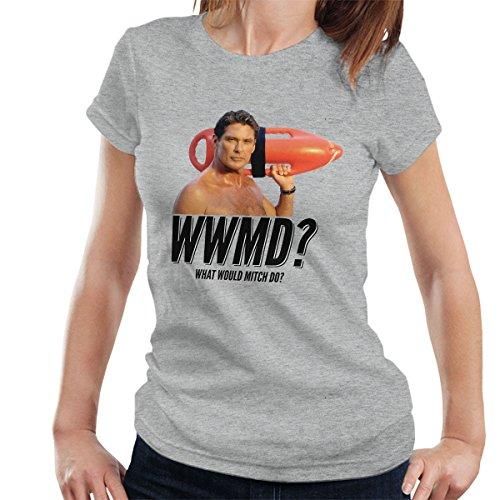 Baywatch What Would Mitch Do David Hasselhoff Women's T-Shirt