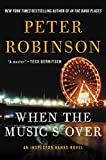 When the Music's Over: An Inspector Banks Novel (Inspector Banks Series Book 23) (English Edition)