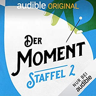 Der Moment: Staffel 2 (Original Podcast)                   Autor:                                                                                                                                 Der Moment                               Sprecher:                                                                                                                                 Christian Alt,                                                                                        Michael Bartlewski,                                                                                        Anna Bühler,                   und andere                 Spieldauer: 6 Std.     154 Bewertungen     Gesamt 4,7