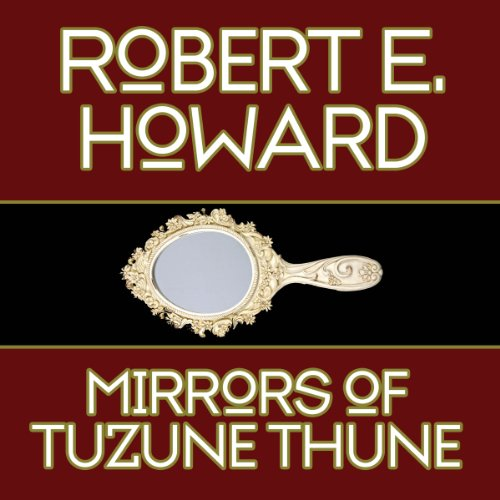The Mirrors of Tuzun Thune cover art