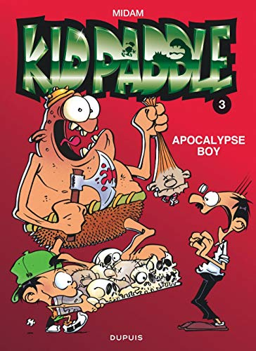 Kid Paddle, tome 3 : Apocalypse boy