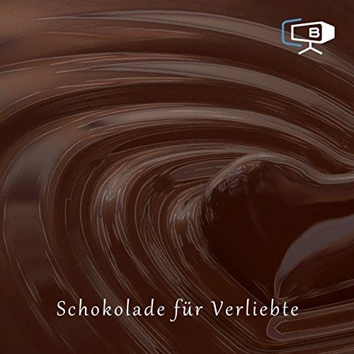 Der Schokoladenratgeber. Verliebt audiobook cover art