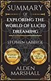 Summary of Exploring the World of Lucid Dreaming by Stephen LaBerge
