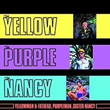the yellow the purple and the nancy