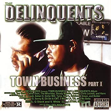 Town Business, Pt. 1
