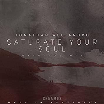Saturate your Soul