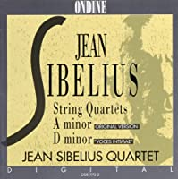 Sibelius: String Quartets in A & D Minor