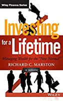 """Investing for a Lifetime: Managing Wealth for the """"New Normal"""" (Wiley Finance)"""