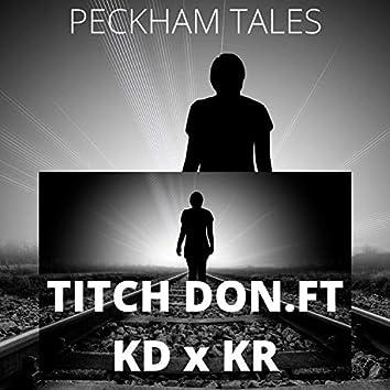 Peckham Tales (feat. Kd & KR)