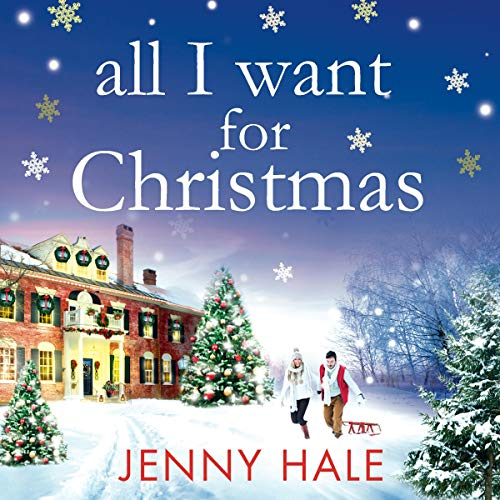 All I Want for Christmas Audiobook By Jenny Hale cover art