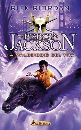La maledicció del tità (Percy Jackson i els déus de l'Olimp 3): .