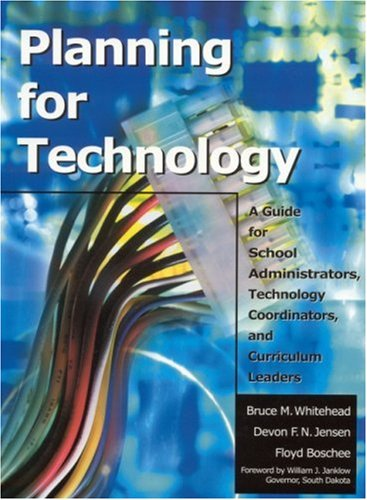 Planning for Technology: A Guide for School...