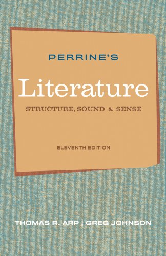 Perrine's Literature: Structure, Sounds, and Sense