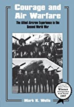 Courage and Air Warfare (Studies in Air Power)