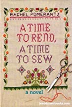 A Time to Rend, a Time to Sew
