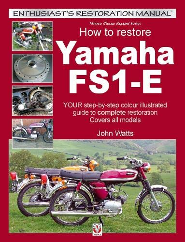 How to Restore Yamaha FS1-E (Enthusiast's Restoration Manual series)