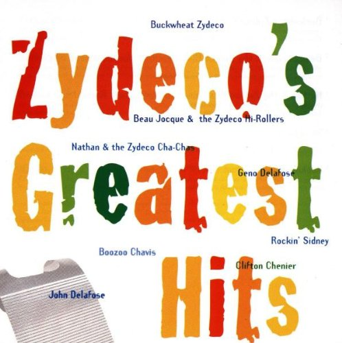 Zydeco's Greatest Hits
