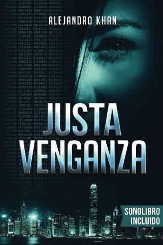Justa Venganza - AUDIOLIBRO INCLUIDO (Libro + Audio)