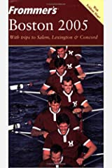 Frommer's Boston 2005 (Frommer's Complete Guides) Paperback