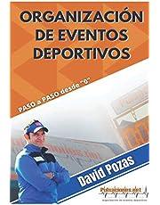 """Organización de Eventos Deportivos: Paso a paso desde """"0"""""""