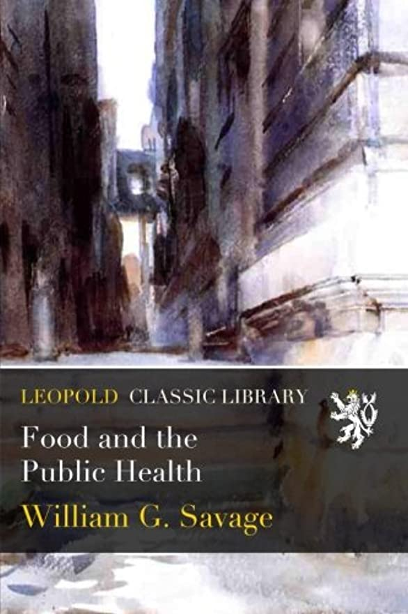 綺麗な挨拶参照するFood and the Public Health