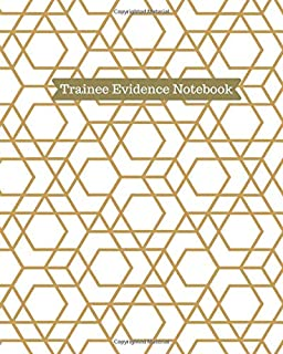 """Trainee Evidence Notebook: Trainee Monitoring Planner Diary Gift for Therapists, Counsellors, Managers, Therapists, Perfect for Personal and ... 10"""" with 110 pages. (Supervision Log Journal)"""