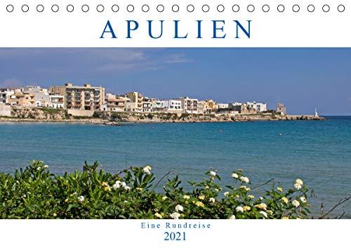 Apulien - Eine Rundreise (Tischkalender 2021 DIN A5 quer)