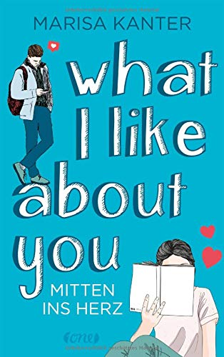 What I Like About You: Mitten ins Herz