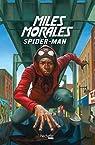 Miles Morales : Une aventure de Spider-Man par Reynolds