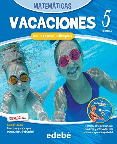 VACACIONES MATEMÁTICAS 5EP. UN VERANO OLÍMPICO - 9788468310060