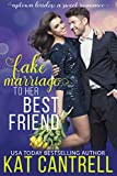 Fake Marriage to Her Best Friend (Uptown Brides: a Sweet Romance Series Book 1)