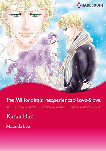 The Millionaire's Inexperienced Love-Slave: Harlequin comics (English Edition)