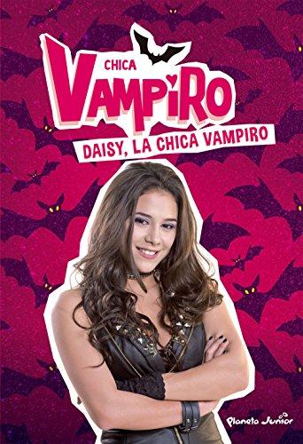 Chica Vampiro. Daisy, la chica vampiro: Narrativa 1