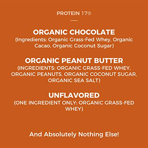 Protein 17 New and Unique The Ultimate Organic, Grass-Fed Whey Protein, Delicious Natural, 16.0493 Ounce