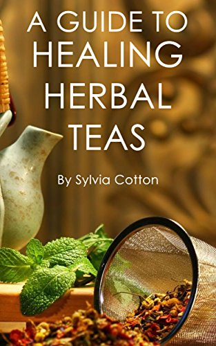 Healing Herbal Tea by [Sylvia Cotton]