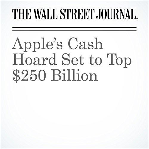 Apple's Cash Hoard Set to Top $250 Billion copertina