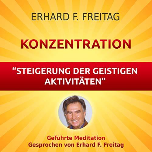 Konzentration - Steigerung der geistigen Aktivitäten Titelbild