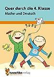 Quer durch die 4. Klasse, Mathe und Deutsch