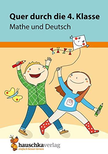 Quer durch die 4. Klasse, Mathe und Deutsch - A5-Übungsblock (Lernspaß Übungsblöcke, Band 664)