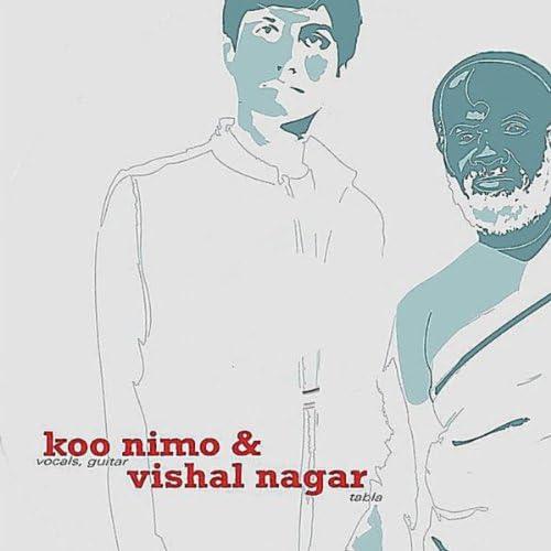 Koo Nimo & Vishal Nagar