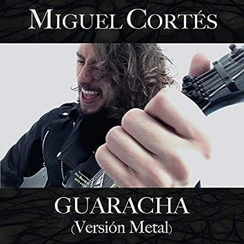 Guaracha Versión Metal
