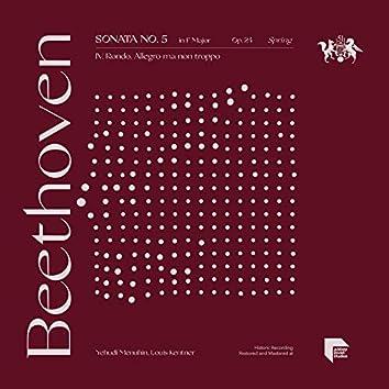 """Beethoven: Sonata No. 5 in F Major, Op. 24 """"Spring"""": IV. Rondo. Allegro ma non troppo"""