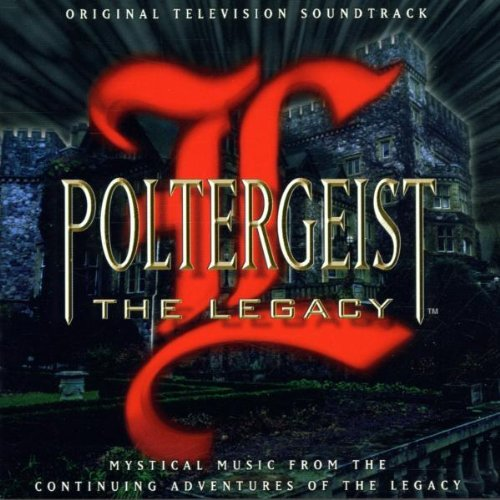 Poltergeist: The Legacy - Original Television Soundtrack by Various