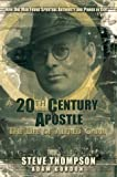 A Twentieth Century Apostle: The Life of Alfred Garr