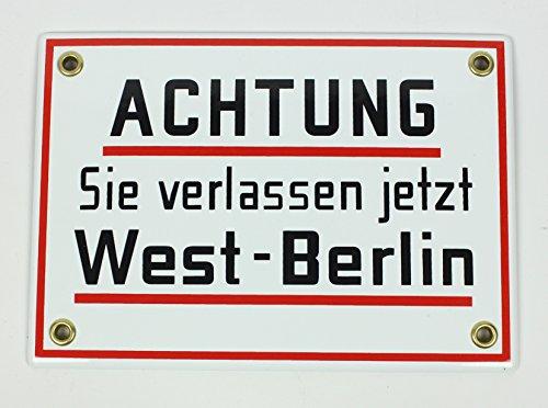Emaille Schild Achtung Sie verlassen jetzt West Berlin! 17x12 cm Ostalgie DDR Emailleschild wetterfest und lichtecht