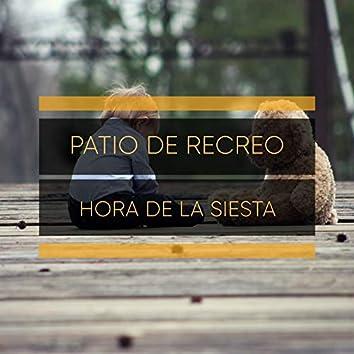 """""""Patio de Recreo Hora de la Siesta"""""""