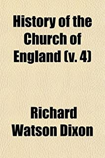 History of the Church of England (Volume 4); From the Abolition of the Roman Jurisdiction