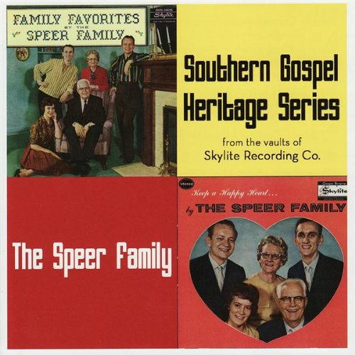 Speer Family #2 - Southern Gospel Hits